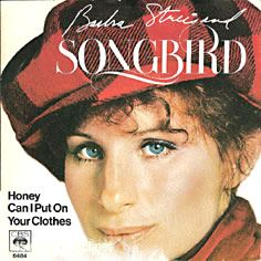 """Single cover of """"Songbird"""" (a) and """"Honey Can I Put On Your Clothes"""" (b) by Barbra Streisand (1978)"""
