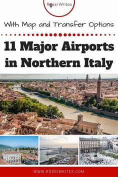 Pin Me - 11 Major Airports in Northern Italy (With Map, Nearest Cities and Public Transport Options) - rossiwrites.com Shuttle Bus Service, Lake Garda, Northern Italy, Italy Travel, Travel With Kids, Family Travel, All About Italy, Best Travel Guides