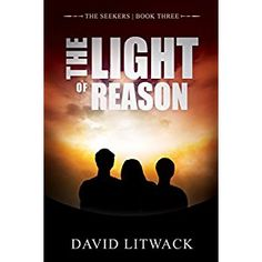#Book Review of #TheLightofReason from #ReadersFavorite - https://readersfavorite.com/book-review/the-light-of-reason  Reviewed by Romuald Dzemo for Readers' Favorite  David Litwack's The Light of Reason is Book Three in The Seekers series, another brilliant and compelling entry to a series that is already growing long legs. In an alternate world, two seekers return from across the sea, having acquired exceptional knowledge and wisdom, with the hope of bringing...