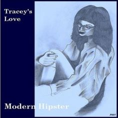 "Tracey's Love - Modern Hipster 7"" Pebble 005"