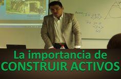 Que es un activo / La importancia de construir activos.