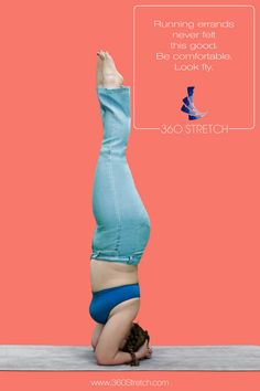 Dana Falsetti doing a yoga headstand in 360 Stretch jeans.