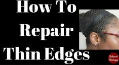 How to grow my edges back is a question that many of us have asked and researched? The answer is here -> 10 steps to repairing thin edges. relaxedthairapy.com