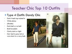 teacher chic: dandy styling, dark Vneck top w/ white slacks