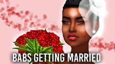The Sims 4 Create A Sim ; Babs Getting Married  + Full CC List
