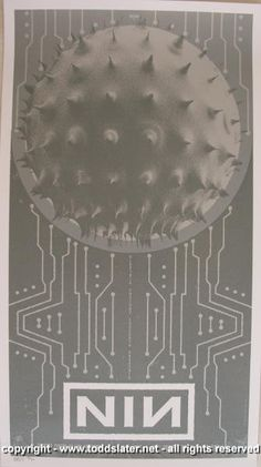 2006 Nine Inch Nails Silkscreen Concert Poster by Todd Slater . I FUCKING WANT IT!