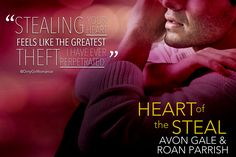 Heart of the Steal by Avon Gale & Roan Parrish Teaser, Avon, My Books, Romance, Feelings, Reading, Heart, Movie Posters, Romance Film