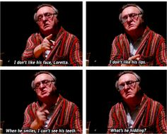 I don't like him.. ~ Moonstruck (1989) ~ Movie Quotes #amusementphile