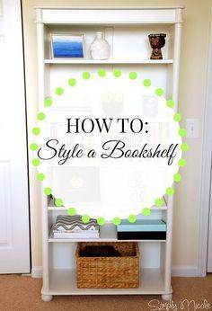 how to style a bookshelf, home decor, how to, shelving ideas