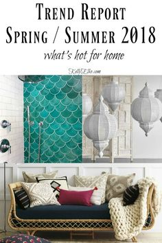 Home Trends 2018 - what's hot for home kellyelko.com