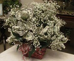 Money bouquet- anyone who feels the need to send this to me...please do. I would so appreciate it! LOL