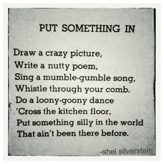 Shel Silverstein | quote | light in the attic | poems | children |