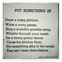 Shel Silverstein | quote | light in the attic | poems | children |