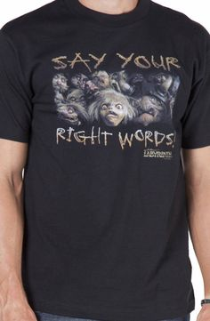Say Your Right Words Labyrinth Shirt: Labyrinth Mens T-shirt