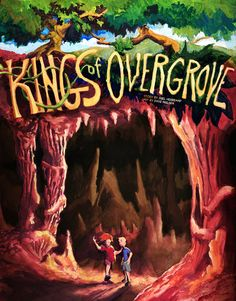 http://KingofOvergrove.com - Kings of Overgrove - KINGS OF OVERGROVE is an action adventure about two brothers who must enter a subterranean world  (THE UNDERGROVE) in order to defeat horrible monsters and save the family ranch above ground  (THE OVERGROVE)…    If they fail, it's goodbye ranch, and worse, goodbye boys!