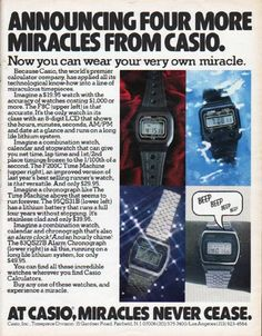 """Description: 1979 CASIO WATCH vintage magazine advertisement """"Four More Miracles"""" -- Announcing Four More Miracles From Casio. Now you can wear your very own miracle. ... * F8C * F200C * 95QS31B * 83QS27B * ... At Casio, Miracles Never Cease. -- Size: The dimensions of the full-page advertisement are approximately 10.25 inches x 13 inches (26 cm x 33 cm). Condition: This original vintage full-page advertisement is in Excellent Condition unless otherwise noted."""
