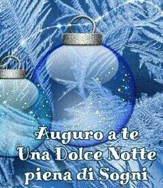 Buonanotte natalizia Good Night Sweet Dreams, Christmas Bulbs, Feelings, Holiday Decor, Happy, Instagram Posts, Fun, Betty Boop, Messages