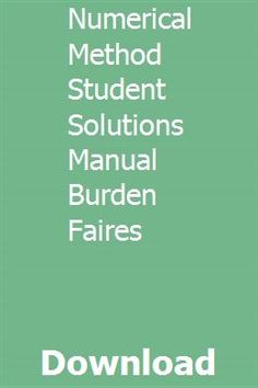 Numerical Method Student Solutions Manual Burden Faires pdf download full online Crawler Tractor, Manual, Pdf, Student