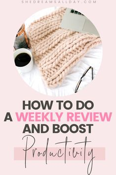 How to do a weekly review to uplevel your life and increase productivity. A must-do habit for your Sunday or Monday routine. #productivity #Sundays