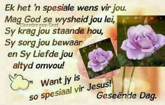Qoutes, Life Quotes, Evening Greetings, Afrikaanse Quotes, Goeie More, Good Morning Wishes, Special Quotes, Morning Quotes, Christianity