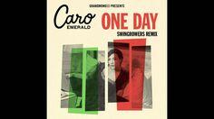 Caro Emerald - One Day (Swingrowers Remix)