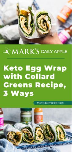 Keto egg wraps are part omelet, part crepe but less fussy than both to prepare. Collard Greens Recipe, Primal Recipes, Raw Food Recipes, Egg Tortilla, Egg Wrap, Primal Kitchen, Raw Food Diet