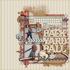 Back Yard Ball - Scrapbook.com         Wendy Schultz onto Digital Layout's.