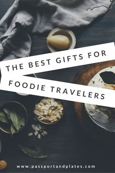 The perfect gifts for the foodie traveler in your life (or just for yourself). Click to see what's on the list!  #TravelGifts #giftguide