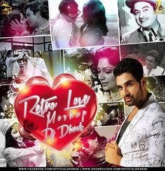 Retro Love Mashup - DJ Dharak - http://www.djsmuzik.com/retro-love-mashup-dj-dharak/