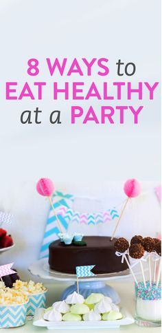 8 ways to eat healthy at a party via @bustle.com