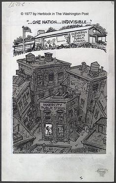 "Herb Block (1909-2001). "" . . . One nation . . . indivisible . . . ,"" February 22, 1977. The cartoon first appeared in the Washington Post."