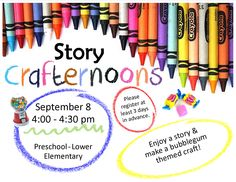 STORY CRAFTERNOONS! Tuesday, September 8 from 4 - 4:30pm. Enjoy a story and make a bubblegum themed craft! This is a quick program for youth in preschool or lower elementary school. Parents are welcome to attend the program to assist their child with the craft.
