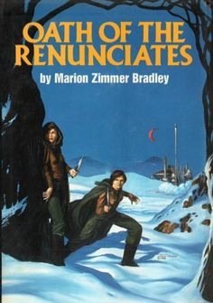 Oath of the Renunciates: The shattered chain, Thendara House by Marion Zimmer Bradley - Read in 1992 Cool Books, Sci Fi Books, My Books, Science Fiction Books, Pulp Fiction, Fiction Novels, Vintage Book Covers, Vintage Books, Fantasy Book Covers