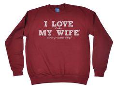 ILIWMW I Love It When My Wife Lets Me Go Mountain Biking Funny Sweatshirt