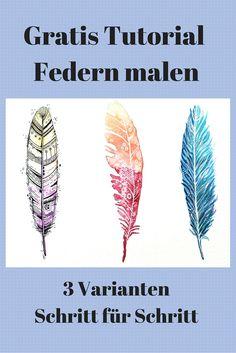 #Federn malen Schritt für Schritt Tutorial in 3 Varianten. So klappt das Federn…