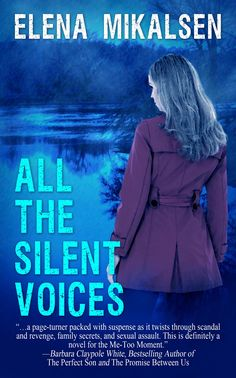 Buy All the Silent Voices by Elena Mikalsen and Read this Book on Kobo's Free Apps. Discover Kobo's Vast Collection of Ebooks and Audiobooks Today - Over 4 Million Titles! Owl Books, Loving Wives, Her World, Page Turner, Great Books, Bestselling Author, Audio Books, Thriller, The Twenties