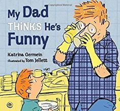 A list of books that are all about dad. From silly and playful to loving and gentle, these books are great for Father's Day or any day to celebrate dad.
