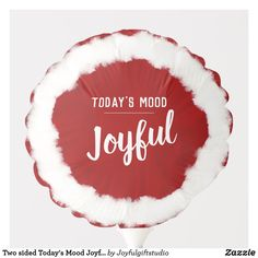 Shop Two sided Today's Mood Joyful / Loving Balloon created by Joyfulgiftstudio. Christmas Balloons, Christmas Party Decorations, Holiday Parties, Holiday Cards, Christmas Cards, Christmas Is Coming, Christmas 2019, Xmas, Reindeer And Sleigh