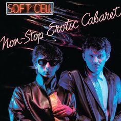 """Soft Cell """"Tainted Love"""" 