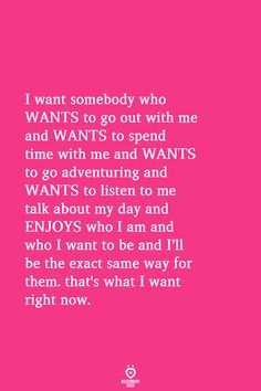 I Want Somebody Who WANTS To Go Out With Me