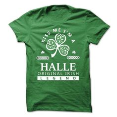 HALLE - Kiss Me IM Team - #tee style #sweater for women. GET YOURS  => https://www.sunfrog.com/Valentines/-HALLE--Kiss-Me-IM-Team.html?id=60505