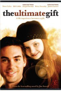 The Ultimate Gift. such a touching movie. really makes you think about life.