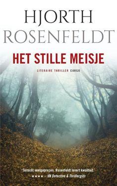 Het stille meisje 86/53 Best Books To Read, Good Books, My Books, Thrillers, Detective, Writer, Reading, Romans, Dutch Food