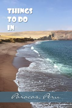 The things to do in Paracas Peru are a tour of the Islas Ballestas and the…