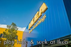 Play Hide & Seek in Ikea. | The Couples Bucket List You'll Actually Want To Do