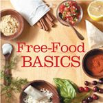 Free-Food Basics- Free goods is any food or drink that has less than 20 calories and 5 grams of carbs per serving. Some free foods can be enjoyed in moderate amounts often , others can be eaten 3 times per day. To avoid a rise in blood sugar avoid eating all 3 servings in the same meal or snack.
