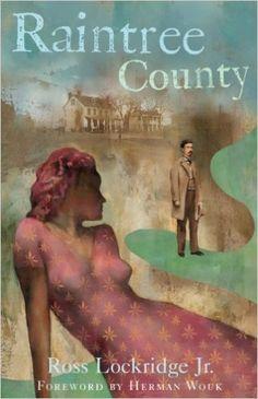 Raintree County (Rediscovered Classics) - Kindle edition by Ross Lockridge, Herman Wouk. Literature & Fiction Kindle eBooks @ Amazon.com.