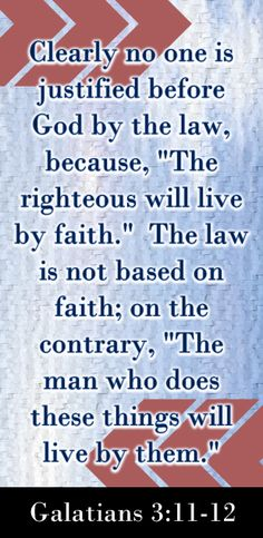 The fact that the Law justifies no man before God is evident. The righteous will live by faith. The Law is not based on faith. He that does them will live by them. Bible Quotes, Bible Verses, Paul The Apostle, Freedom In Christ, Righteousness, New Testament, Holy Spirit, Romans, Savior