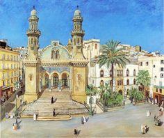 Algérie -   Peintre Polonais, Simon Mondzain(1890-1979), Huile sur toile, Titre: Mosquée Ketchaoua à la Casbah d'Alger
