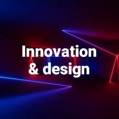 Innovation Design, Neon Signs